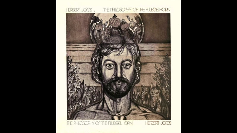 Herbert Joos – The Philosophy Of The Fluegelhorn (Full AlbumVinyl) 1974