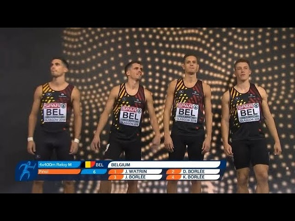 BELGIUM Are Men's 4x400m EUROPEAN CHAMPIONS European Athletics Indoor Championship Glasgow 2019