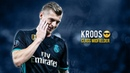 Toni Kroos Class Midfielder 2018 Quality Passes Assists Goals HD