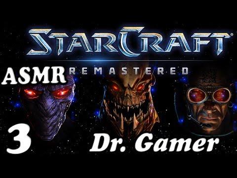 Star Craft Remastered / 3 / Dr. Gamer / ASMR