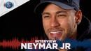 INTERVIEW - NEYMAR JR : Aujourd'hui je me sens à 100% ! (FR 🇫🇷 BR 🇧🇷)