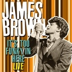 James Brown альбом It's Too Funky in Here