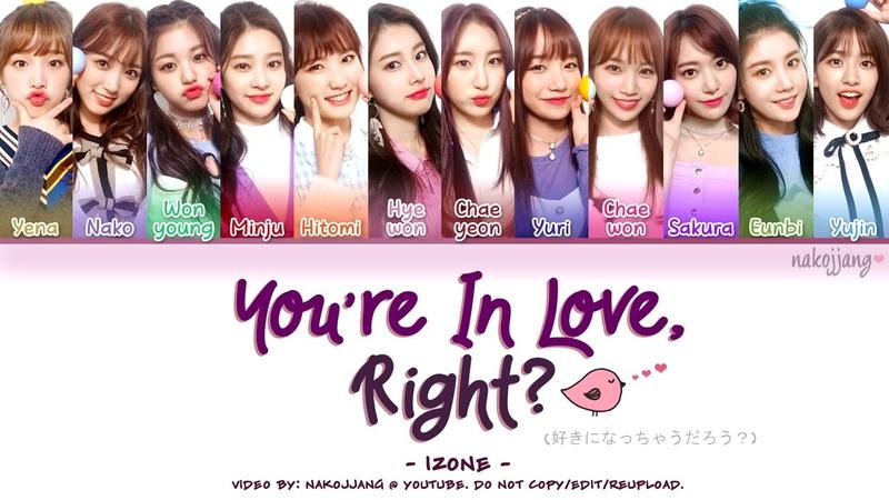 IZ*ONE (아이즈원) – YOU'RE IN LOVE, AREN'T YOU? (반해버리잖아; 好きになっちゃうだろう?) (Color Coded Eng/Kan/Rom/Han)