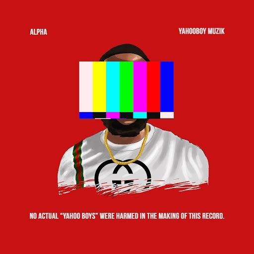 Alpha альбом Yahooboy Muzik