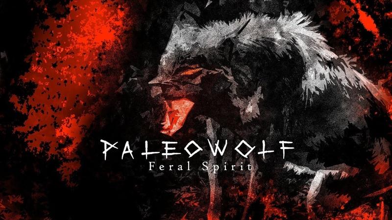 Paleowolf - Feral Spirit (dark tribal powerdrums)