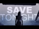Multifandom || save tonight