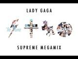 LADY GAGA - SUPREME MEGAMIX