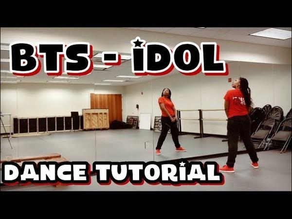 BTS (방탄소년단) IDOL - DANCE TUTORIAL PART 1