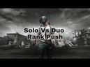 Solo Vs Duo Rank Push