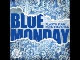 Plastic Funk feat Kurd Maverick - Blue Monday (Dj Mikro Extended Mix)