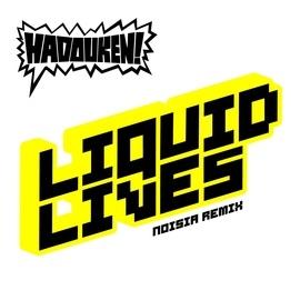 Hadouken! альбом Liquid Lives