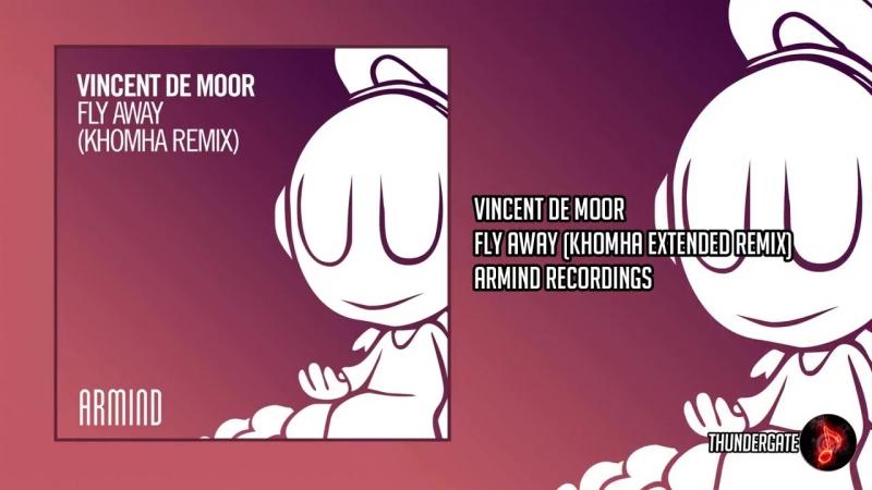 Vincent de Moor – Fly Away (KhoMha Extended Remix)