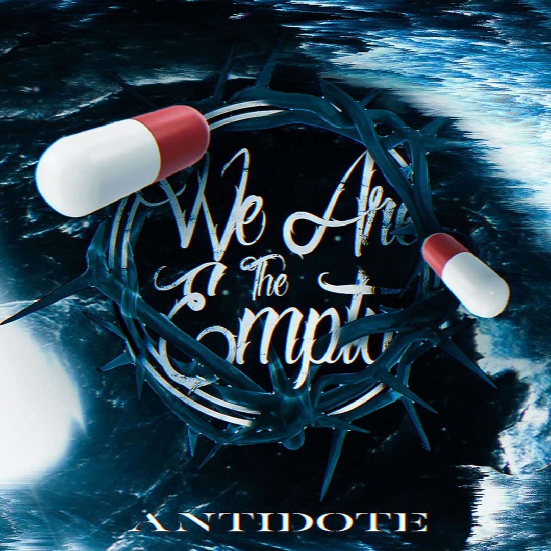 We Are the Empty - Antidote (Single)