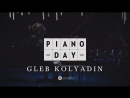 Gleb Kolyadin Confluence excerpt Piano Day