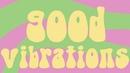 The Beach Boys - Good Vibrations (Lyric Video)