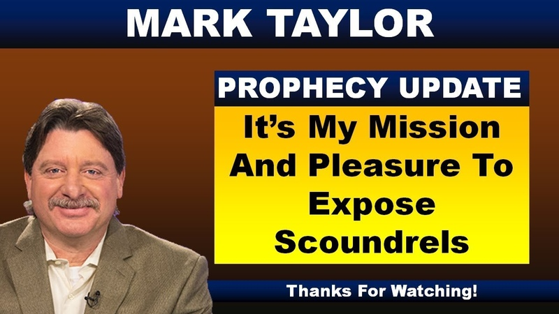 Mark Taylor 12/3/2018 Latest Update – IT'S MY MISSION AND PLEASURE TO EXPOSE SCOUNDRELS