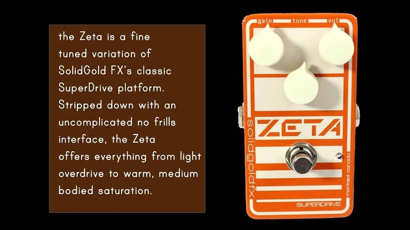 SolidGoldFX - Zeta Overdrive by Lance Seymour