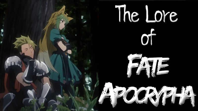 The Lore of FateApocrypha - Part 2 - The Servants
