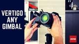 Full Tutorial for Making Vertigo Videos with Zhiyun Gimbals By Volkan Yetilmezer