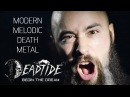 DEADTIDE Melodic Death Metal 2018 Begin the Dream OFFICIAL VIDEO