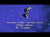 Антика Куёв | Antiqa Kiyov (Ozbek seriali 4-7qisim)