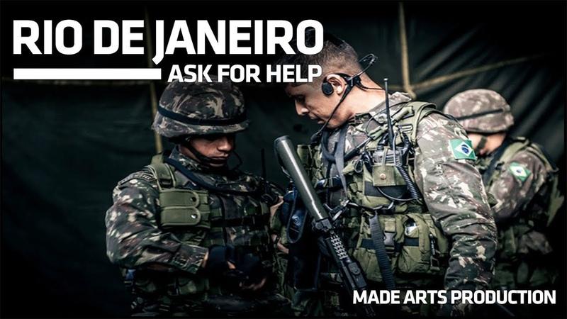 Rio de Janeiro - Ask for help   ''Grumec - BOPE - COTE - COE - COMANF''