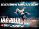 Redbullbc1 IBE 2013 - Seven2Smoke Winners Edition redbullbc1