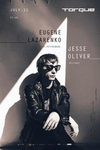 JESSE OLIVER & EUGENE LAZARENKO @TORQUE CLUB