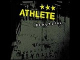 Athlete | Beautiful (Official Video)