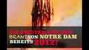 Sie zeigten uns den Brand von Notre Dam bereits 2012 Unglaublich