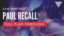 Sam Whiting - 'Paul Recall' [Full Play-Through] | JTC Guitar