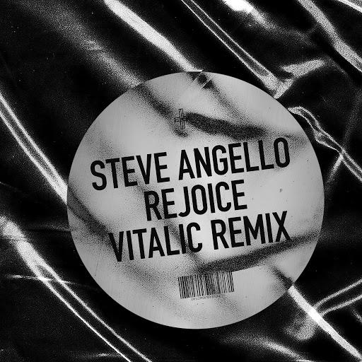 Steve Angello альбом Rejoice (VITALIC Remix)