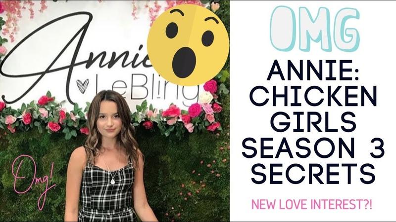 ANNIE LEBLANC: NEW LOVE INTEREST on 'Chicken Girls' Season 3? | Annie LeBling