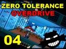 Zero Tolerance Overdrive - Часть 4 - Бажные разборки на крыше