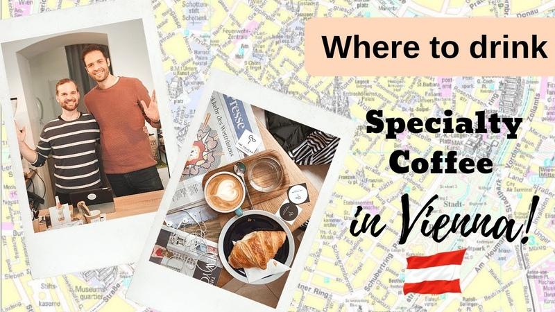 Where to drink specialty coffee in Vienna. Kaffee in Wien