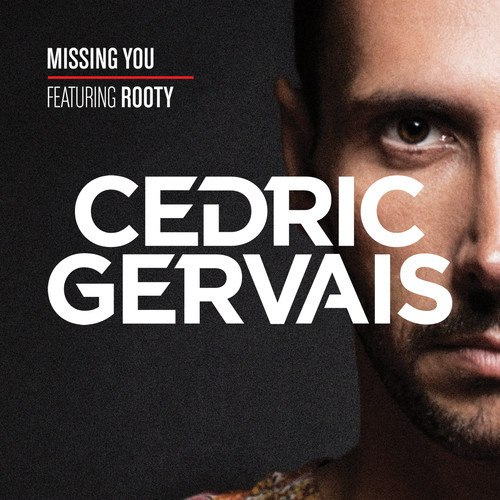 Cedric Gervais feat. Rooty - Missing You (DJ Fresh & Danny Howard Remix)