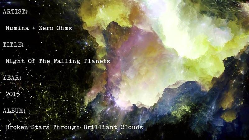 Numina Zero Ohms - Night Of The Falling Planets