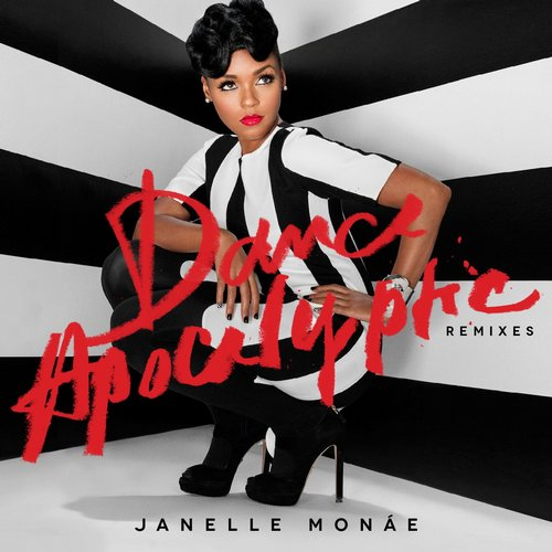 Janelle Monae - Dance Apocalyptic (Chocolate Puma Remix)