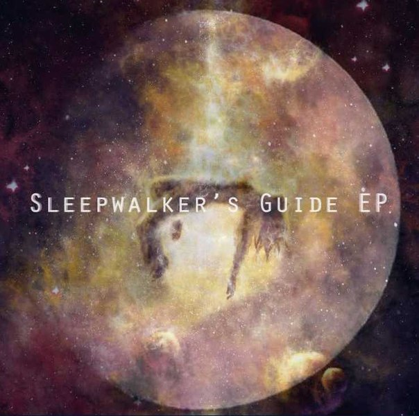 Sleepwalker's Guide - EP (2012)