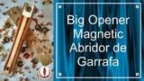 BIG OPENER MAGNETIC ABRIDOR DE GARRAFAS IMANTADO