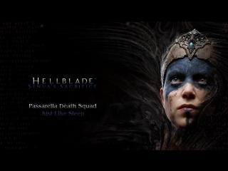 Hellblade- Senuas Sacrifice - Passarella Death Squad - Just Like Sleep