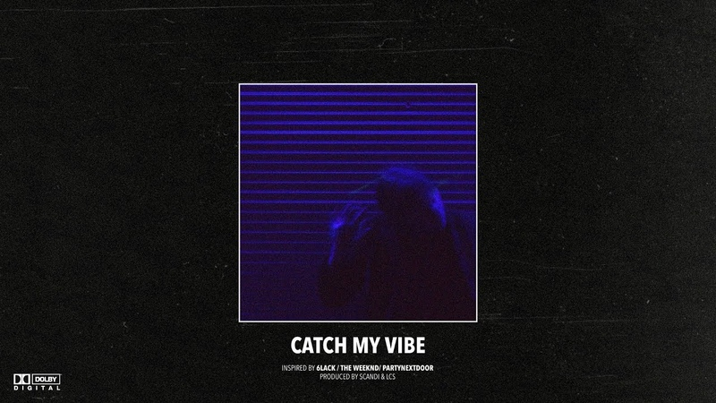 (FREE) 6LACK x The Weeknd – Catch My Vibe | RB Type Instrumental 2019
