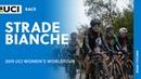 2019 UCI Women's WorldTour – Strade Bianche – Highlights