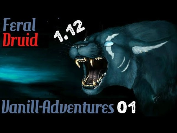 V-Adventures 1 - Feral Druid 1.12 - First step in Vanilla's PvP - Loutrebite @K2