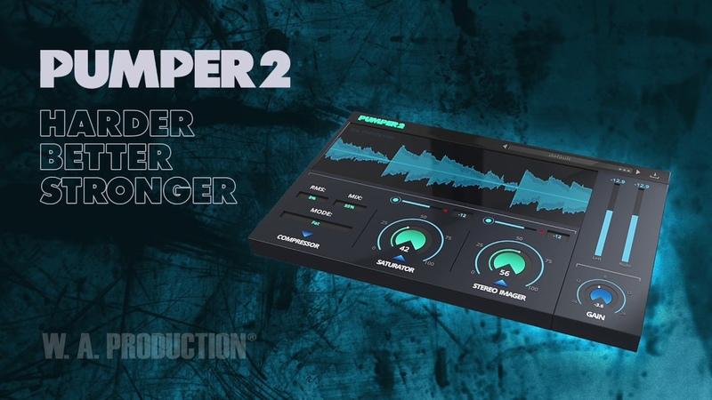 W.A.Production Pumper2 v1 - 3in1 Audio Plugin (VST VST3 AU) | Harder. Better. Stronger.