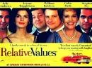 «ГОЛУБАЯ КРОВЬ»./«RELATIVE VALUES»./GREAT BRITAIN.2000.