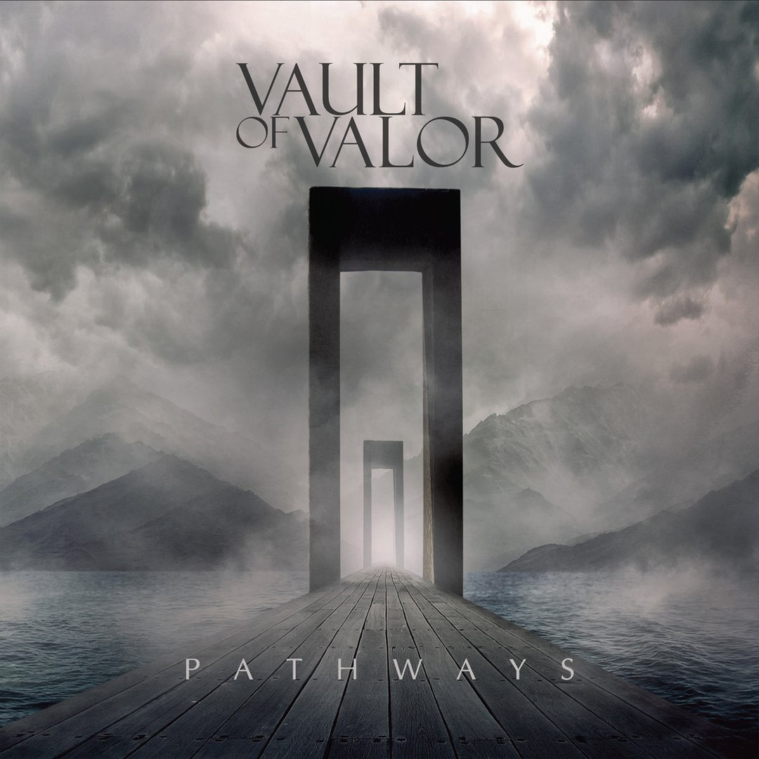 Vault Of Valor - Pathways [EP] (2016)