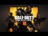 Новая Call of Duty! Стрим Black Ops 4!