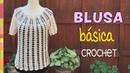 Blusa básica tejida a crochet ¡muy fácil Tejiendo Perú