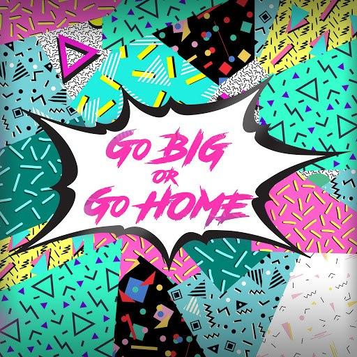 Selectracks альбом Go Big Or Go Home